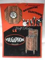 "Afiş vechi ""Le Vulgaphone"""